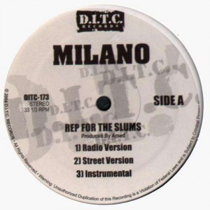 Milano - Rep for the slums / Deal with a feelin' - 12''