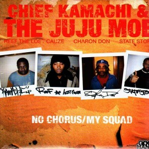 Chief Kamachi & The Juju Mob - No chorus / My squad / This - 12''