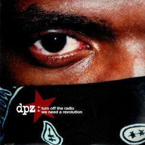 Dead Prez - Turn off the radio / We need a revolution - 12''