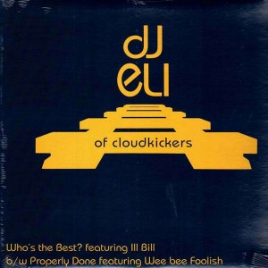 DJ Eli - Who's the best (Ill Bill) / Properly done (Wee Bee Foolish) - 12''