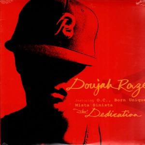 Doujah Raze - The dedication / Ghosts of Mars / Irish cream - 12''