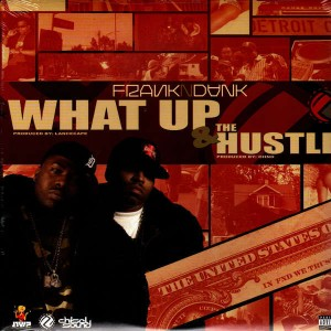 Frank N Dank - What up / The hustle - 12''
