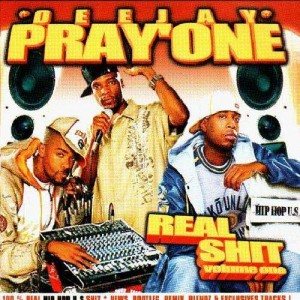 DJ Pray'One - Real shit volume 1 - CD