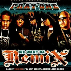 DJ Pray'One - We want da remix - CD