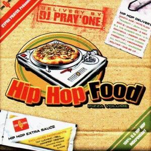 DJ Pray'One - Hip hop food : pizza volume - CD