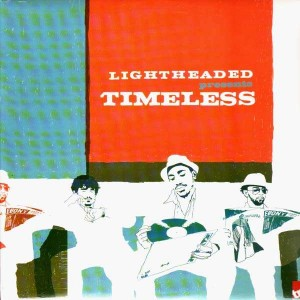 Lightheaded - Timeless / Suprise cypher II - 12''