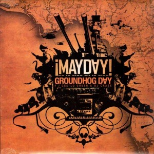 Mayday - Groundhog day / 4x4 - 12''