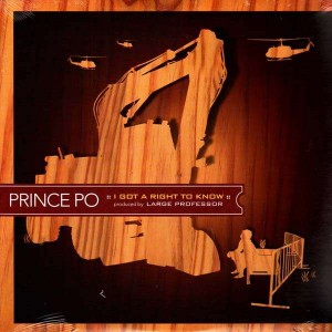 Prince Po - I got a right to know / Against the grain / I'm just me - 12''