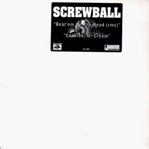 Screwball - Beat'em on the head remix / Cookies-N-Cream - 12''