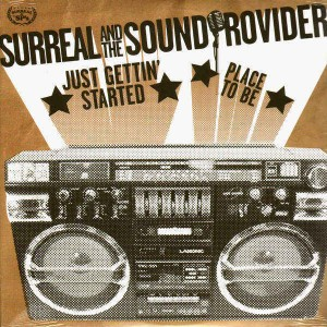 Surreal & The Soundproviders - Just gettin' started / Place to be - 12''
