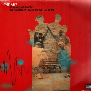 The AB's (formerly Asamov) - Boombox / Real good - 12''