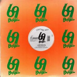 69 Boyz - Tootsee Roll - 12''