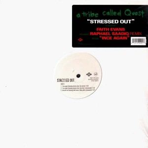 A Tribe Called Quest - Stressed out / 1nce again - 12''
