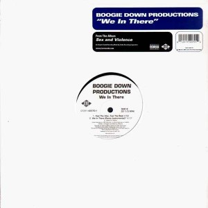 Boogie Down Productions - We in there / Feel the vibe, feel the beat - 12''