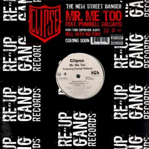 Clipse - Mr. Me Too - 12''