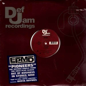 EPMD - Pioneers / Rap is still outa control - 12''
