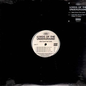 Lords of The Underground - Here comes the Lords / Lord jazz hit me one time - 12''