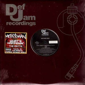 Method Man - What's happenin' / The motto - 12''