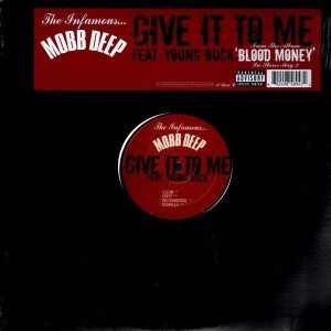 Mobb Deep - Give it to me - 12''