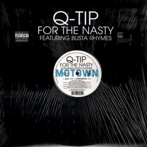 Q-Tip - For the nasty - promo 12''