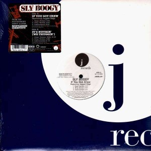Sly Boogy - If you got crew / It's nuthin' (We thuggin') - 12''