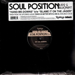 Soul Position - Hand-me-downs / Blame it on the jäger - 12''