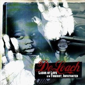 De Loach - Labor of love / Tonight / Infatuated - 12''