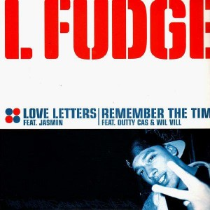 L Fudge - Love letters / Remember the time - 12''