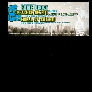 Eddie Brock - Weather or not / Holla at the kid - 12''