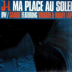 J-L - Ma place au soleil / Saoulé - 12''