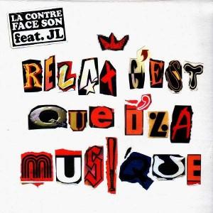 La Contre Face Son feat. JL - Relax c'est que d'la musique - 12''
