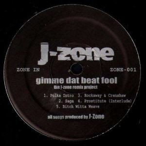 J-Zone - Gimme dat beat fool (The J-Zone remix project) - LP