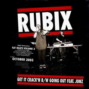 Rubix - Get it crackin / Going out - 12''