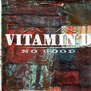 Vitamin D - No good / Touch da sky / Enstramental - 12''