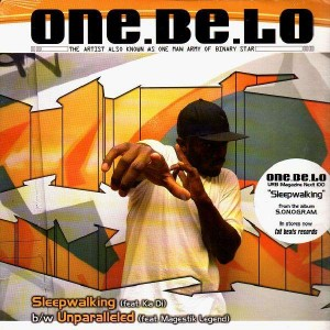 One.Be.Lo aka One Man Army - Sleepwalking / Unparalleled - 12''