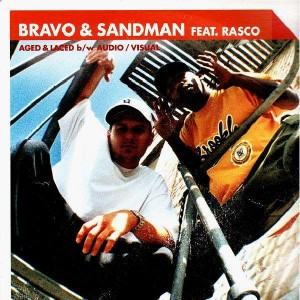 Bravo & Sandman - Aged & Laced / Audio/visual - 12''