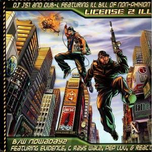 DJ JS-1 & Dub-L - License 2 ill / Nowadayz - 12''