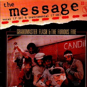 Grandmaster Flash & The Furious Five - The message - 12''