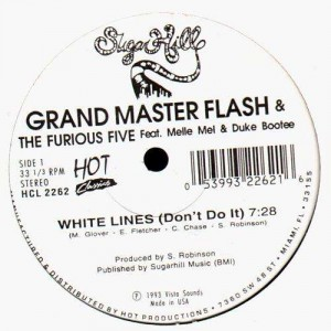 Grandmaster Flash & The Furious Five - White Lines - 12''