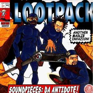 Lootpack - Soundpieces : Da antidote - 2LP