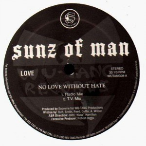 Sunz of Man - No love without hate - 12''