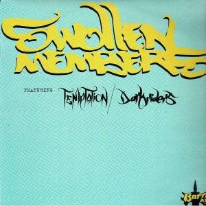 Swollen Members - Temptation / Darkriders - 12''