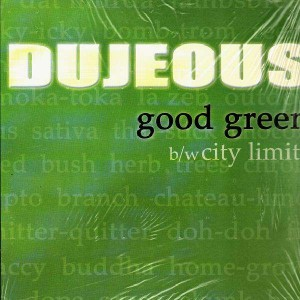 Dujeous - Good green / City limits - 12''
