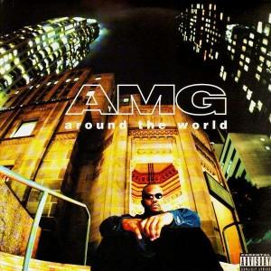 AMG - Around the world / Be mai bitch - 12''