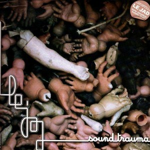 Le Jad - Sound Trauma - LP