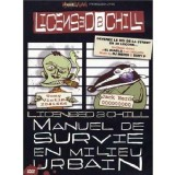 Licensed 2 Chill - Manuel de survie en milieu urbain - DVD