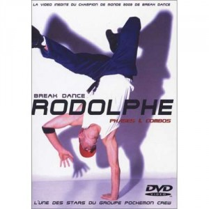 Rodolphe - Break Dance - Phases & Combos - DVD