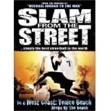 Slam From The Street - Vol.4 : West Coast - Venice Beach - DVD