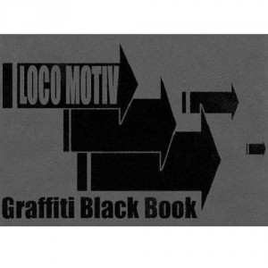Graffiti Black Book - Loco Motiv - Book