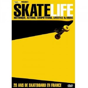Skatelife - 20 ans de skateboad en France - DVD
